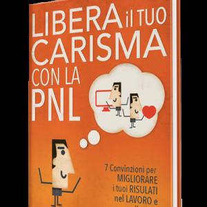 Libera il tuo carisma con la PNL