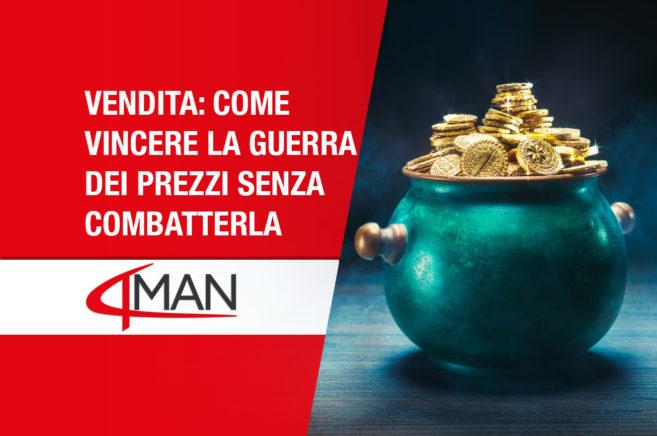 4man-vendita-vincere-la-guerra-dei-prezzi